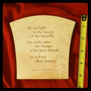 Cute plaque with Maya Angelou quote
